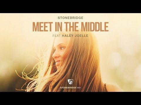 StoneBridge ft Haley Joelle – Meet In The Middle (StoneBridge Mix)   RichMegaworld.com     Celebrity News